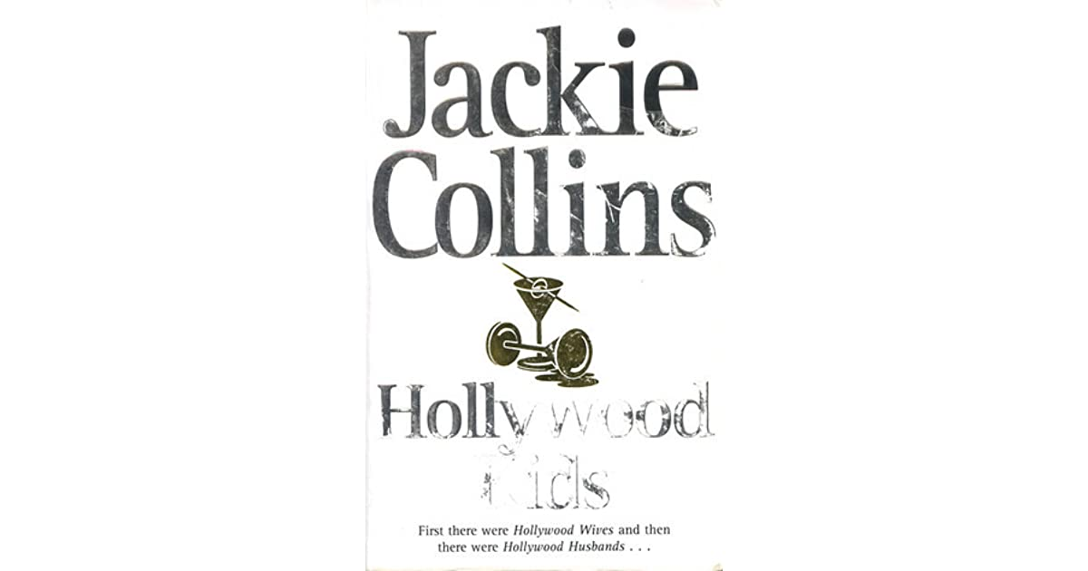 Hollywood Kids (Hollywood Series, #3) by Jackie Collins