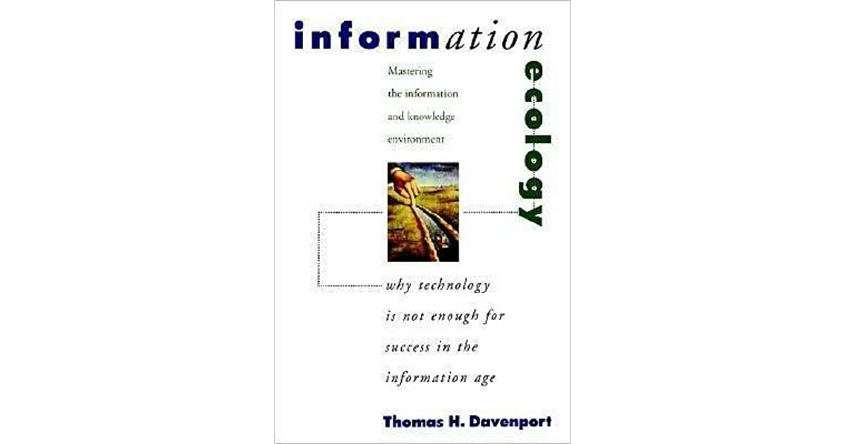 Information Ecology by Thomas H. Davenport