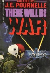 There Will Be War (There Will Be War, #1)