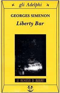 Maigret Et Le Liberty Bar : maigret, liberty, Liberty, (Maigret,, Georges, Simenon