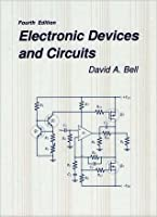 Fundamentals of Electronic Devices and Circuits by David A
