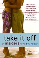 Take It Off (Insiders, #3)