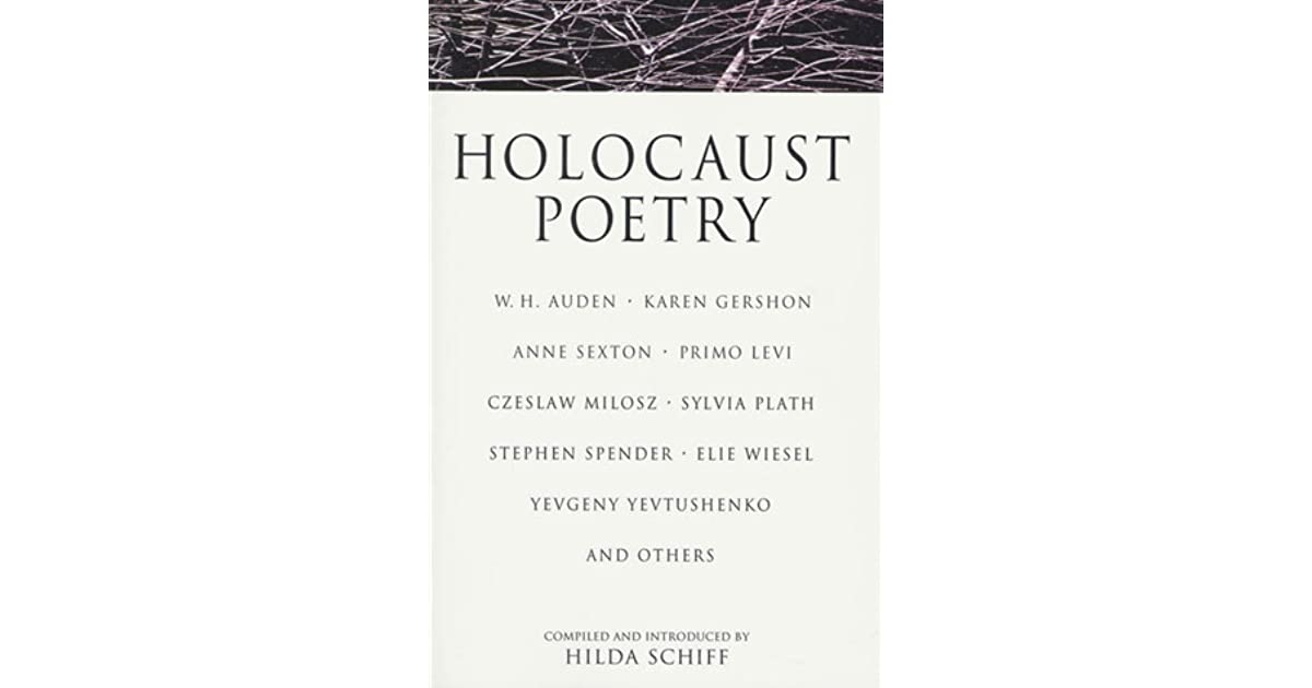 Holocaust Poetry by Hilda Schiff — Reviews, Discussion