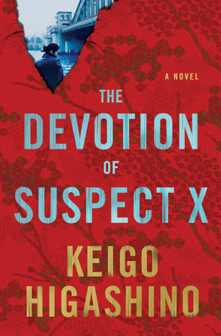 The Devotion of Suspect X (Detective Galileo, #1)