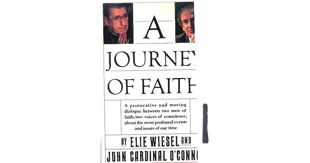A Journey of Faith by Elie Wiesel