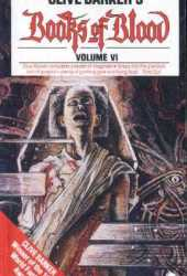 Books of Blood: Volume Six (Books of Blood, #6)