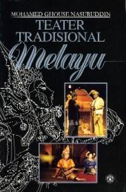 Teater Melayu : teater, melayu, Teater, Tradisional, Melayu, Mohamed, Ghouse, Nasuruddin