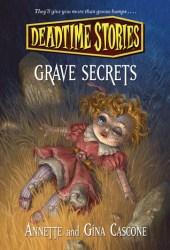 Grave Secrets (Deadtime Stories, #8)