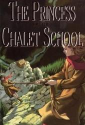 The Princess of the Chalet School