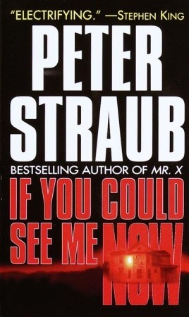 If You Could See Me Now : could, Could, Peter, Straub
