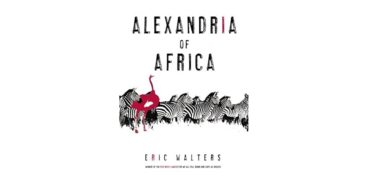 Alexandria of Africa (Alexandria of Africa #1) by Eric Walters