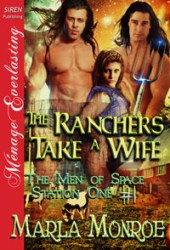The Ranchers Take a Wife (The Men of Space Station One, #1)