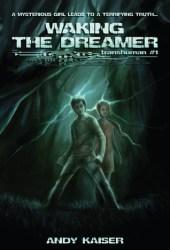 Waking the Dreamer