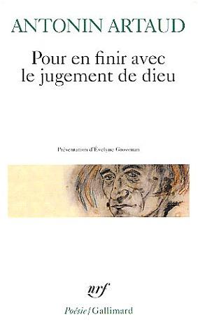 Antonin Artaud - Pour En Finir Avec Le Jugement De Dieu
