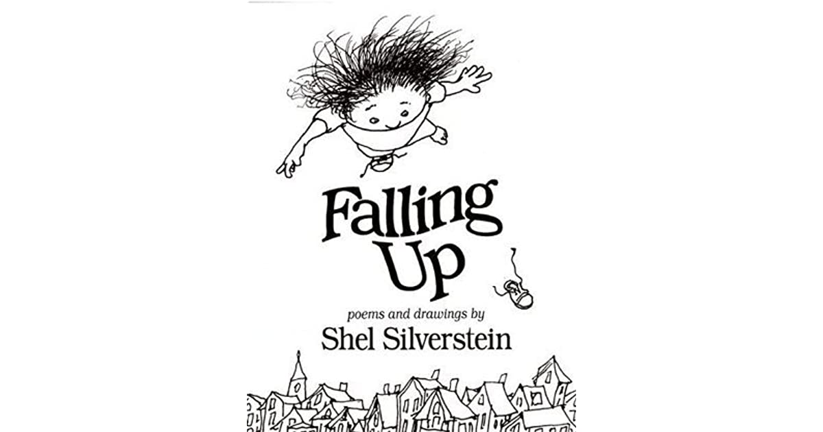 Falling Up by Shel Silverstein — Reviews, Discussion