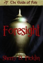 Foresight (The Gods of Fate, #1)