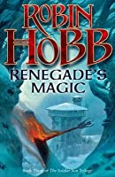 Renegade's Magic (soldier Son, #3) By Robin Hobb — Reviews