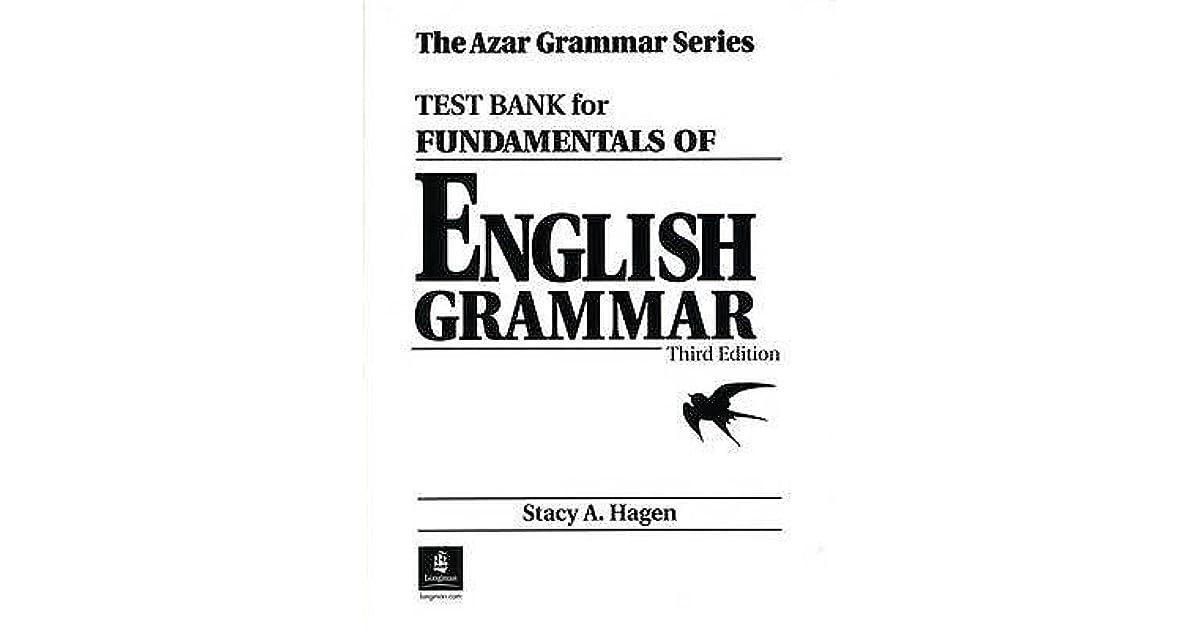 Fundamentals of English Grammar Test Bank by Betty