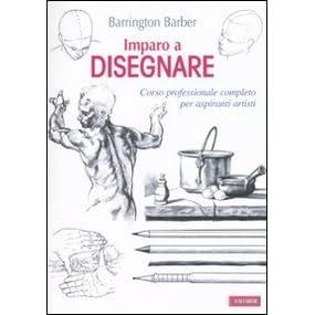 IMPARO A DISEGNARE BARRINGTON BARBER PDF