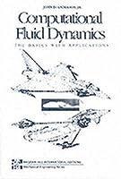 Computational Fluid Dynamics by John D. Anderson Jr.