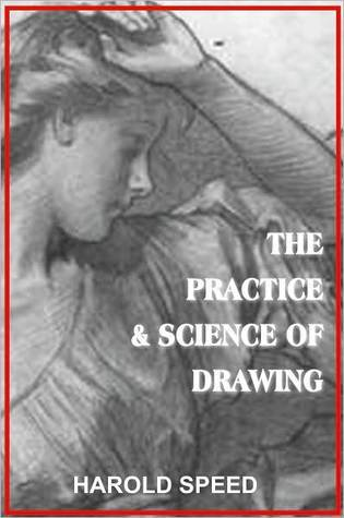 The Practice And Science Of Drawing : practice, science, drawing, Practice, Science, Drawing, Harold, Speed