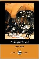 Download A Critic In Pall Mall: Being Extracts From Reviews And Miscellanies (1919)