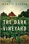 The Dark Vineyard (Bruno, Chief of Police #2)