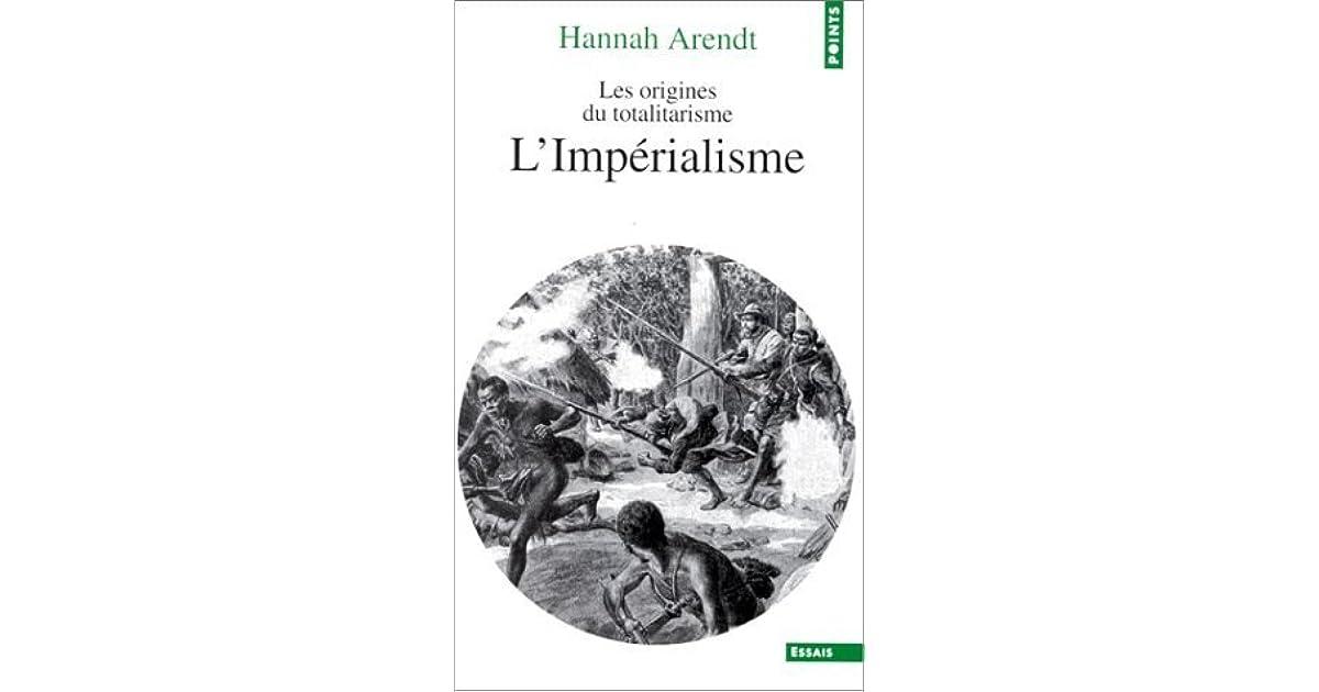 Les Origines du totalitarisme: L'impérialisme by Hannah Arendt