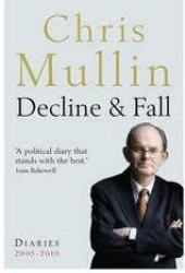 Decline  Fall: Diaries 2005-2010