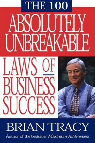 Download The 100 Absolutely Unbreakable Laws of Business Success