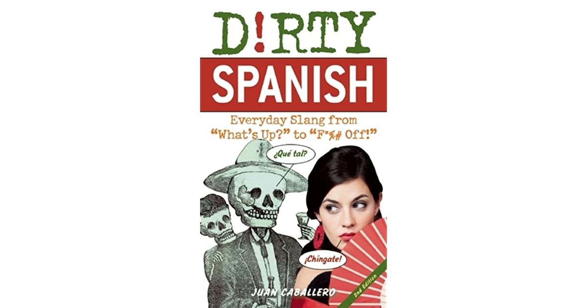 How Say Dirty Spanish