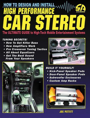 How To Tune A Car Amp : Design, Install, High-Performance, Stereo, Pettitt