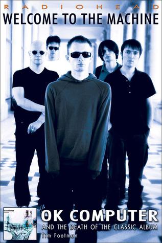 Tycho L Lagu Serupa : tycho, serupa, Radiohead:, Welcome, Machine:, Computer, Death, Classic, Album, Footman