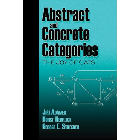 Black and Tealish Green book cover of Abstract and Concrete Categories: The Joy of Cats