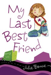 My Last Best Friend (Friends for Keeps, #1)