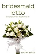 Bridesmaid Lotto (McMaster the Disaster…