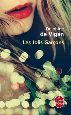 Les Jolis Garcons By Delphine De Vigan 5 Star Ratings