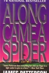 Along Came a Spider (Alex Cross, #1)