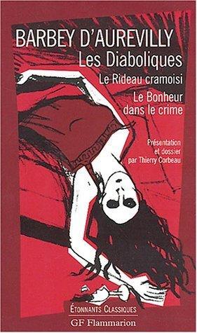 Le Bonheur Dans Le Crime : bonheur, crime, Diaboliques;, Rideau, Cramoisi;, Bonheur, Crime, Jules, Barbey, D'Aurevilly