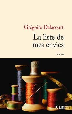 La Liste De Mes Envies (film) : liste, envies, (film), Liste, Envies, Grégoire, Delacourt