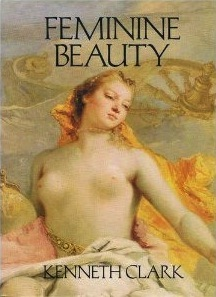 Feminine Beauty : feminine, beauty, Feminine, Beauty, Kenneth, Clark