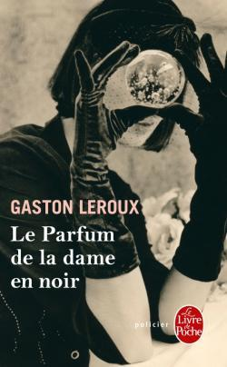 Le Parfum De La Dame En Noir Film : parfum, Parfum, Gaston, Leroux