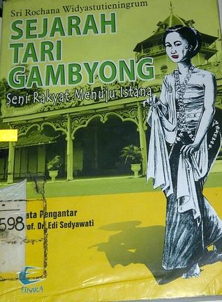 Asal Tari Gambyong : gambyong, Sejarah, Gambyong:, Rakyat, Menuju, Istana, Rochana, Widyastutieningrum