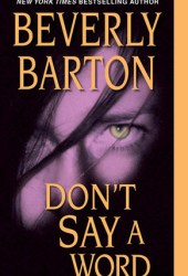 Don't Say a Word (Don't Cry, #2)