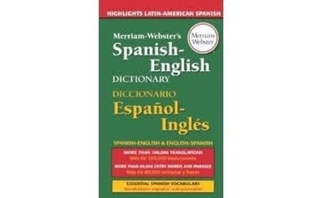 Merriam Webster S Spanish English Dictionary By Merriam