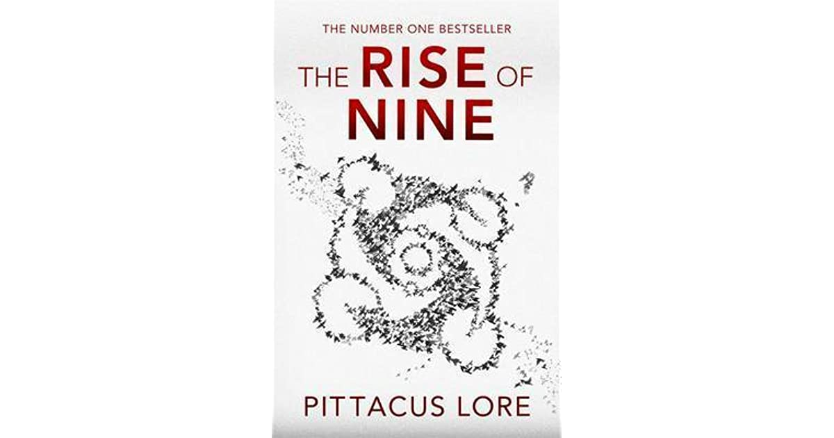 The Rise of Nine (Lorien Legacies, #3) by Pittacus Lore