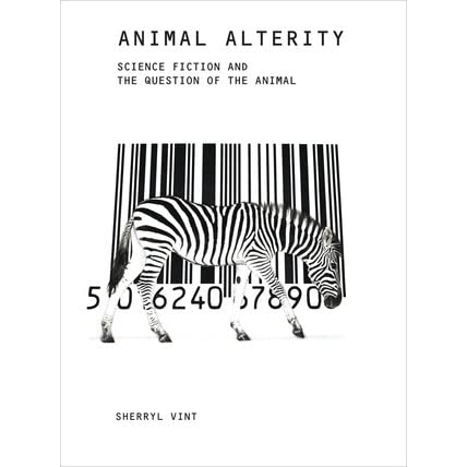 Animal Alterity: Science Fiction and the Question of the