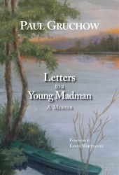 Letters to a Young Madman: A Memoir
