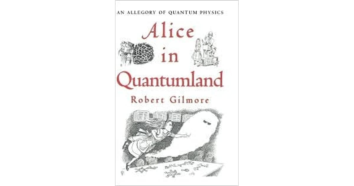 Alice in Quantumland: An Allegory of Quantum Physics by