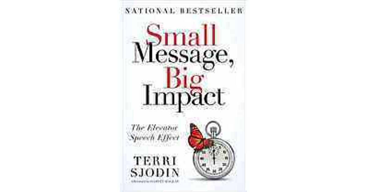 Small Message, Big Impact: The Elevator Speech Effect by